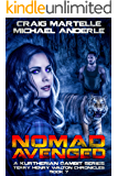 Nomad Avenged: A Kurtherian Gambit Series (Terry Henry Walton Chronicles Book 7)