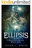 Ellipsis - Creators of Six #1