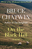 On the Black Hill: A Novel