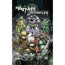 Batman/Teenage Mutant Ninja Turtles II: James Tynion IV ...