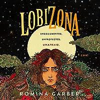 Lobizona: A Novel: Wolves of No World, Book 1