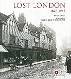Lost London, 1870-1945