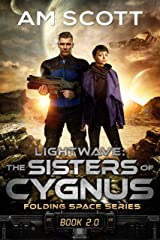 Lightwave: The Sisters of Cygnus (Folding Space Book 2) Kindle Edition