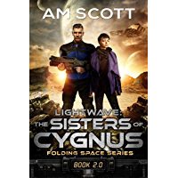 Lightwave: The Sisters of Cygnus (Folding Space Series Book 2)