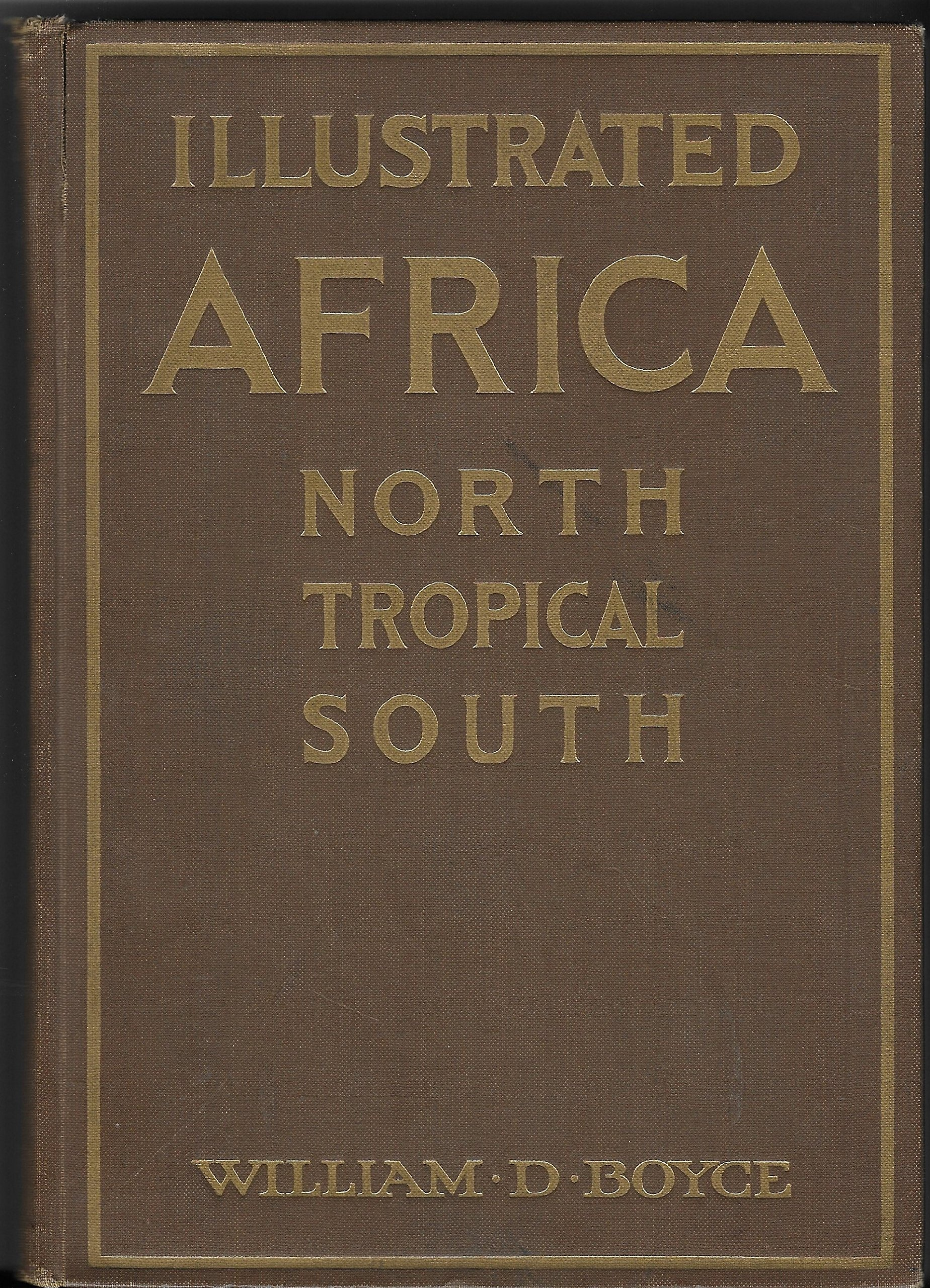Illustrated Africa,: North, Tropical, South