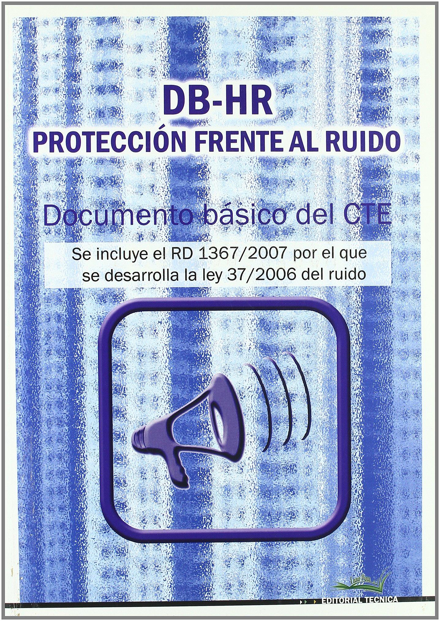 Db-hr proteccion frente al ruido - documento basico del cte