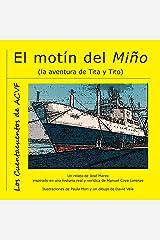 El motín del Miño: La aventura de Tita y Tito (Spanish Edition) Kindle Edition