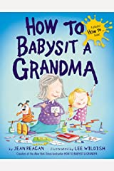 How to Babysit a Grandma (How To Series) Hardcover