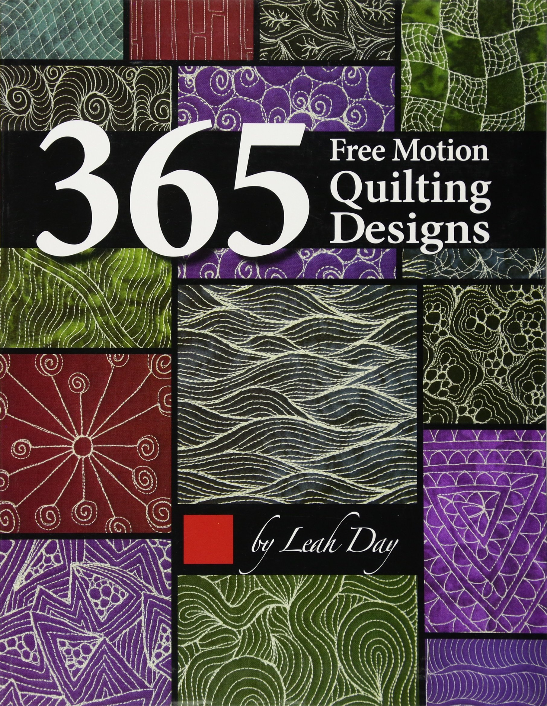 365 Free Motion Quilting Designs: Leah Day: 9781617455322: Amazon ...