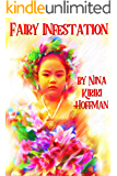 Fairy Infestation: A short story in the LaZelle Family Magic series