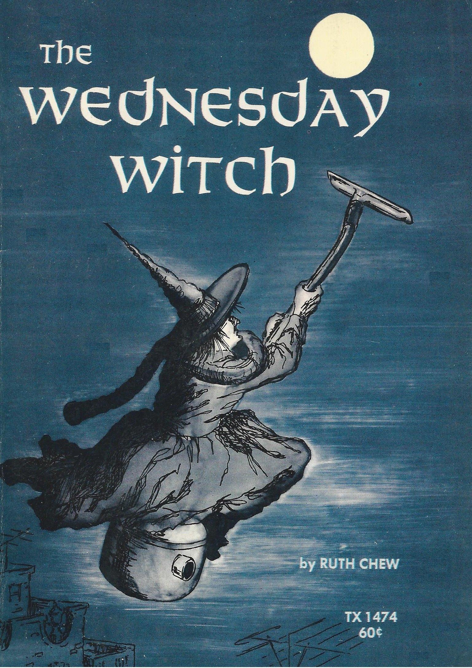 The Wednesday Witch: Ruth Chew: 9780590427616: Amazon.com: Books