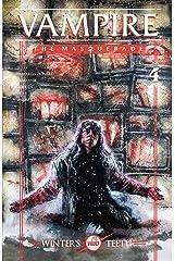 Vampire: The Masquerade: Winter's Teeth #4 (Vampire The Masquerade: Winter's Teeth) Kindle Edition