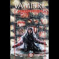 Vampire: The Masquerade: Winter's Teeth #4 (Vampire The Masquerade: Winter's Teeth) book cover