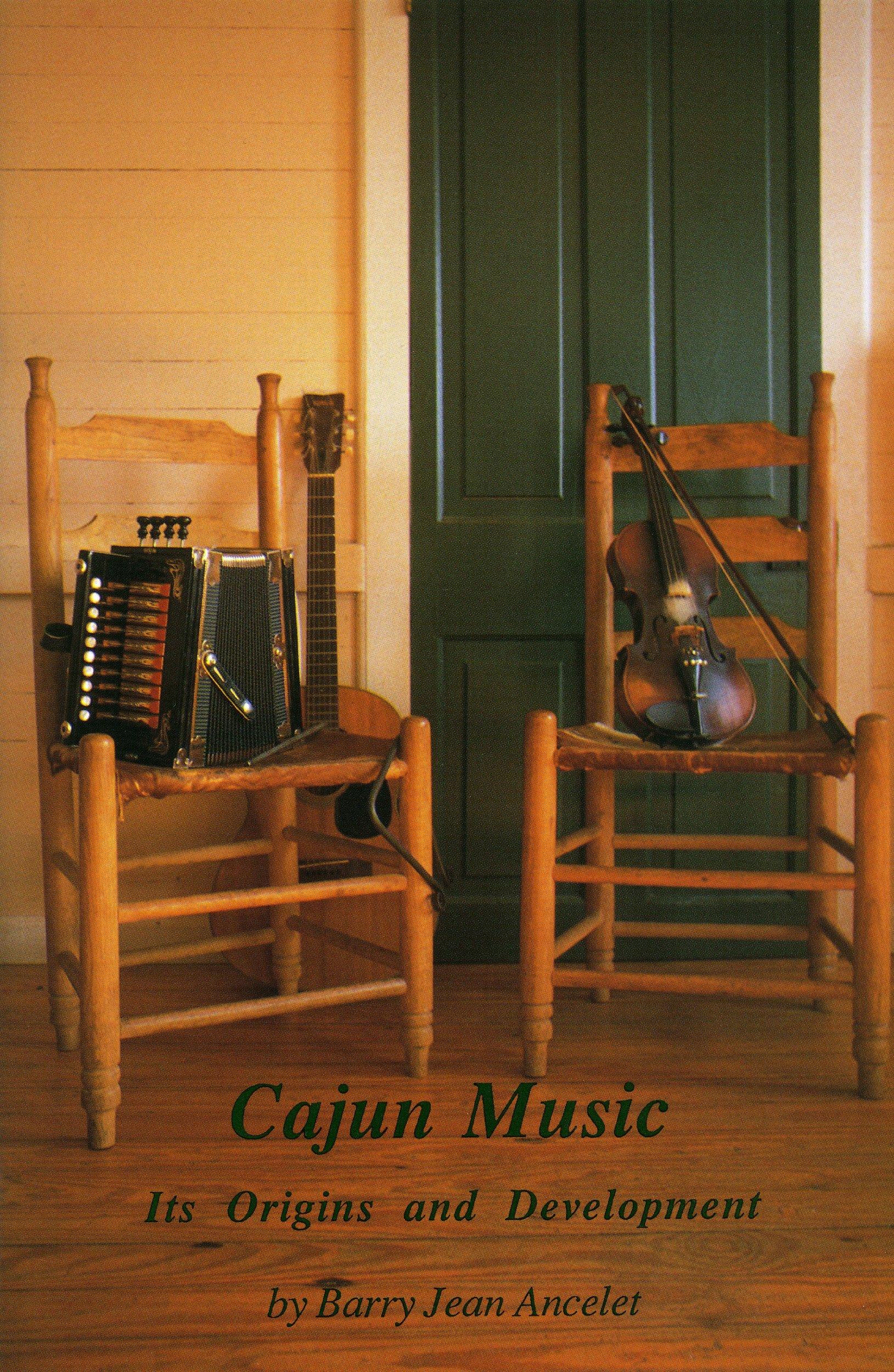 Cajun Music: Its Origins and Development (Louisiana Life Series ; No. 2)