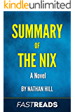 Summary of The Nix: a Novel by Nathan Hill | Includes Key Takeaways & Analysis