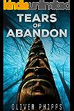 Tears of Abandon