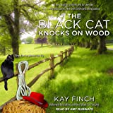 The Black Cat Knocks on Wood: A Bad Luck Cat Mystery, Book 2