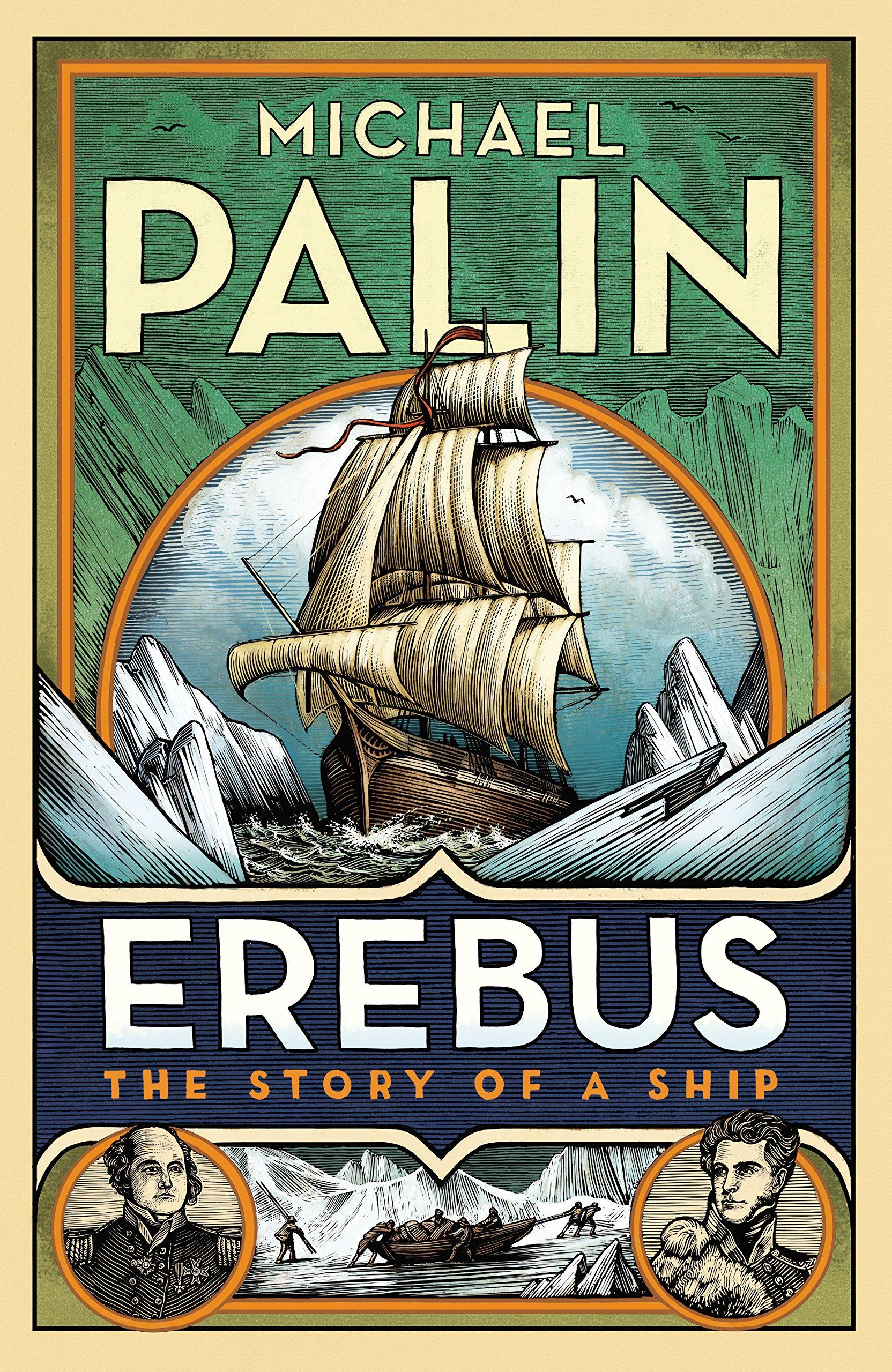 Erebus  The Story of a Ship  Amazon.co.uk  Michael Palin ... e577a8c6426f