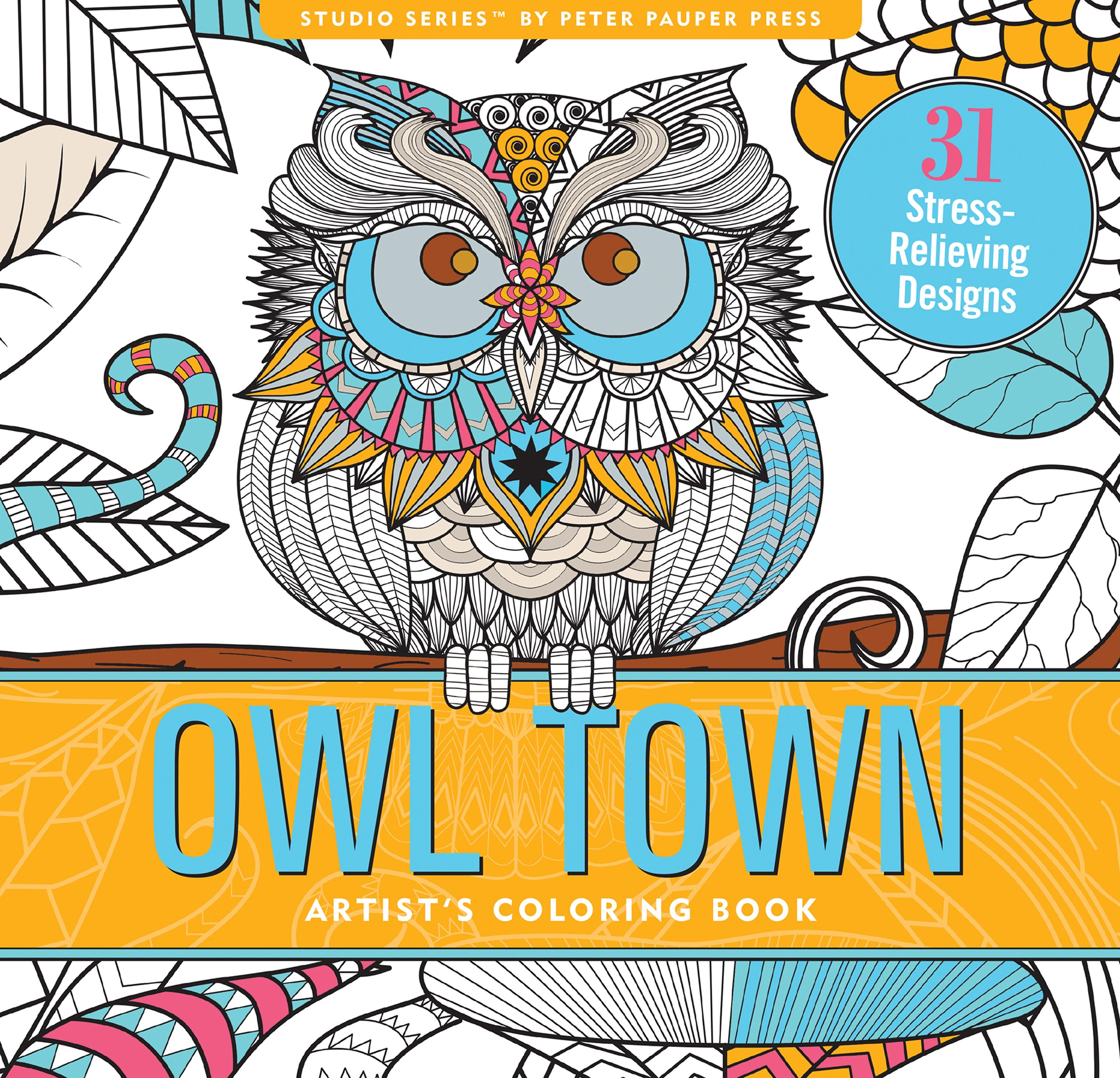 Coloring books for artists - Amazon Com Owl Town Adult Coloring Book 31 Stress Relieving Designs Studio Series 9781441321213 Peter Pauper Press Books