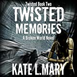 Twisted Memories: Twisted, Book Two