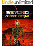 Beyond Science Fiction Issue 1