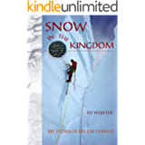 Snow in the Kingdom: My Storm Years on Mount Everest