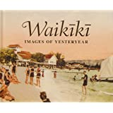 Waikiki: Images of Yesteryear