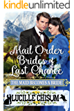 The Mail Order Brides of Last Chance: The Maid Becomes a Bride