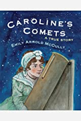 Caroline's Comets: A True Story Kindle Edition