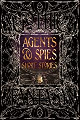 Agents & Spies Short Stories (Gothic Fantasy) Hardcover