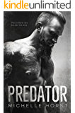 Predator (Men Of Honor Book 1)