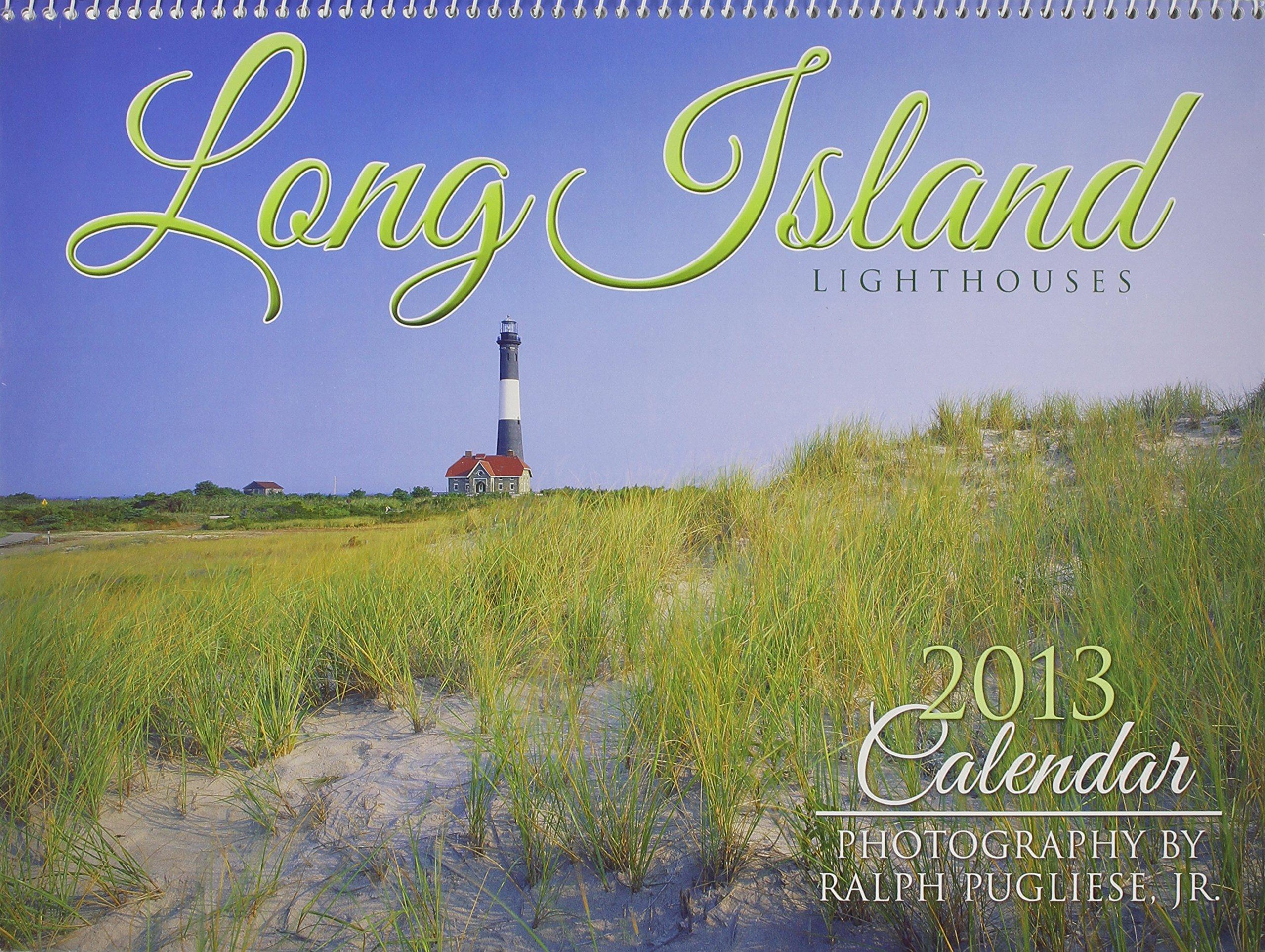 Long Island Lighthouses 2013 Calendar