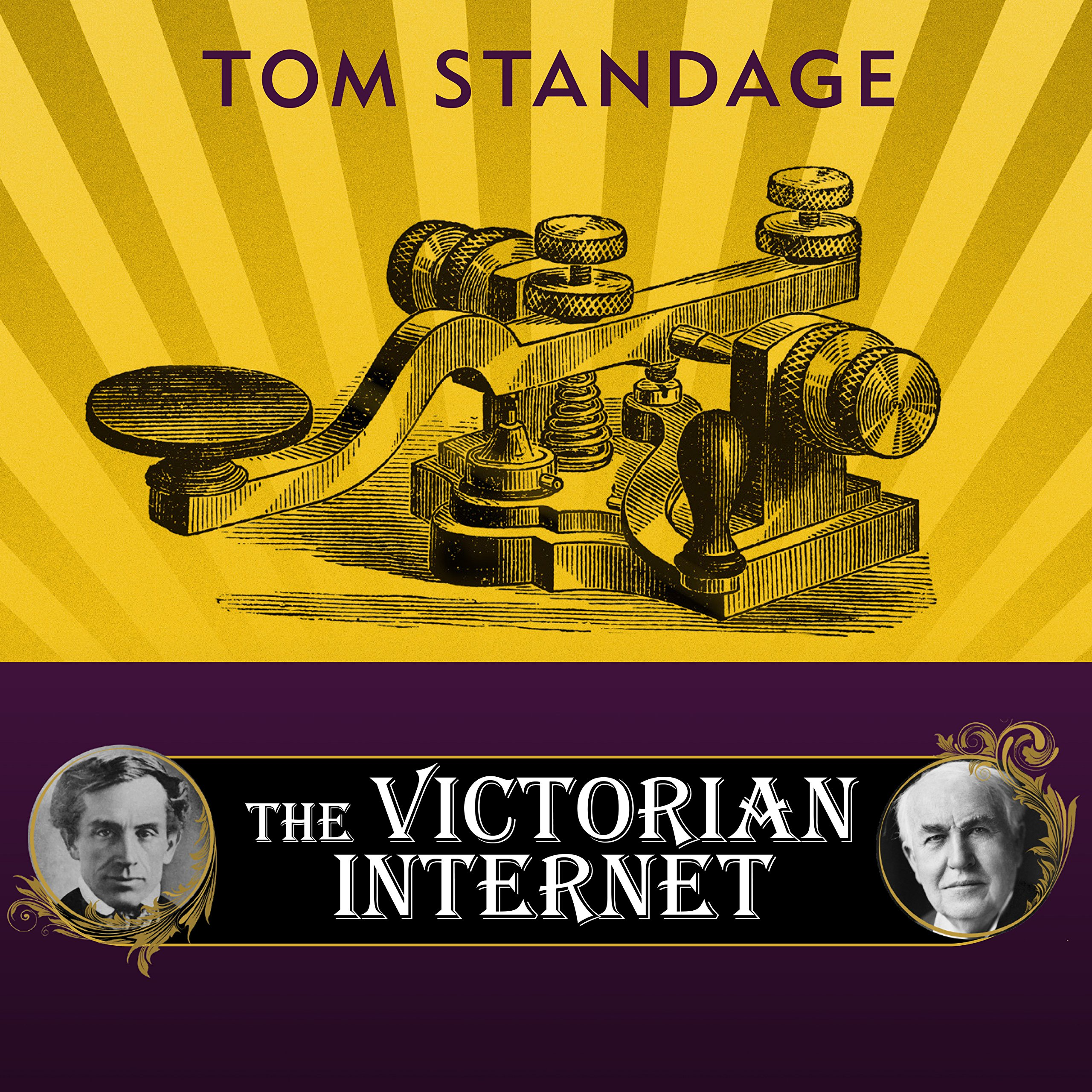 The Victorian Internet: The Remarkable Story of the Telegraph and the Nineteenth Century's On-line Pioneers by Tantor Audio (Image #1)