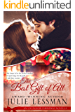 The Best Gift of All: An O'Connor Christmas Novella