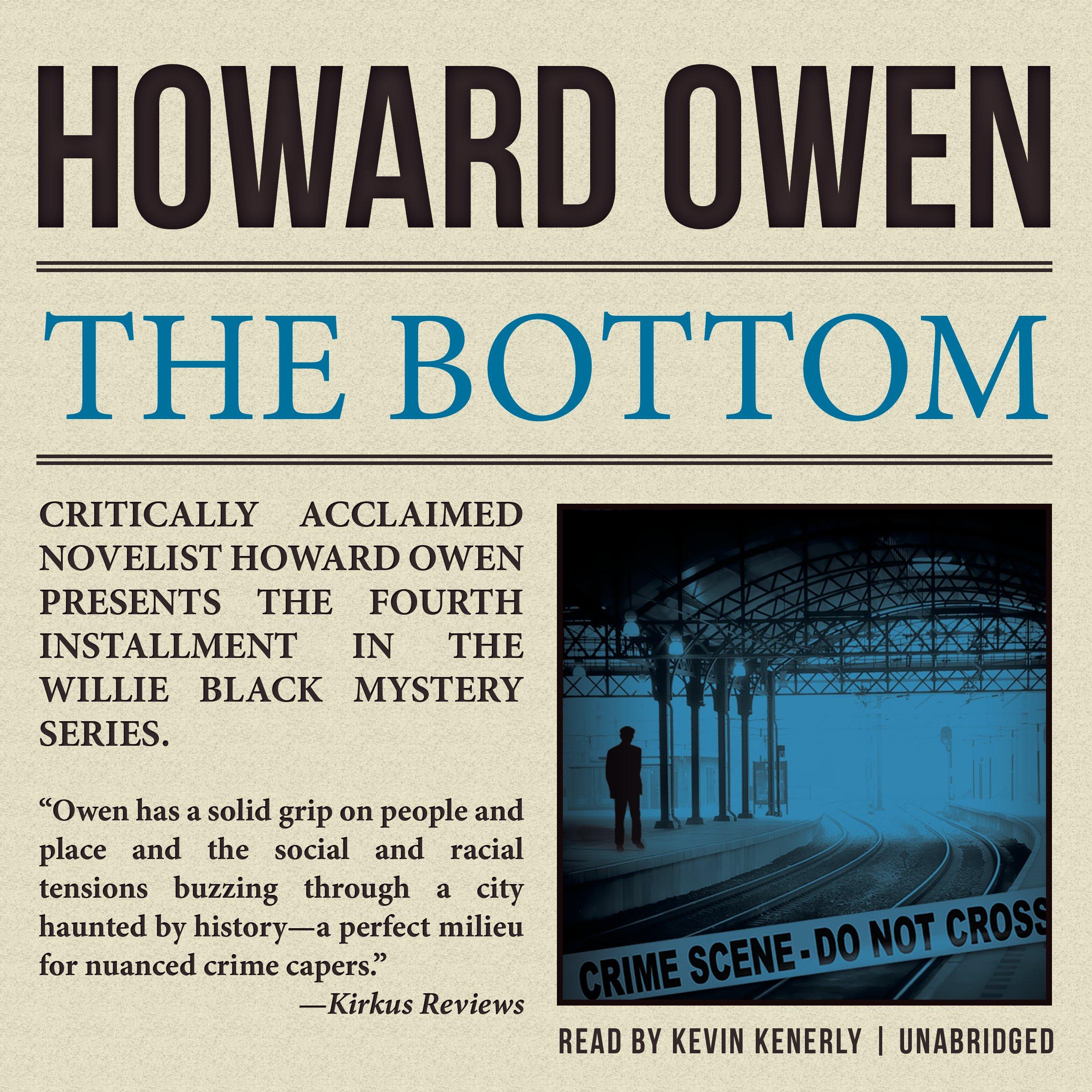 The Bottom (willie Black Mysteries, Book 4): Howard Owen: 9781504616980:  Amazon: Books
