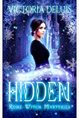 Hidden (Rune Witch Mysteries Book 2) Kindle Edition