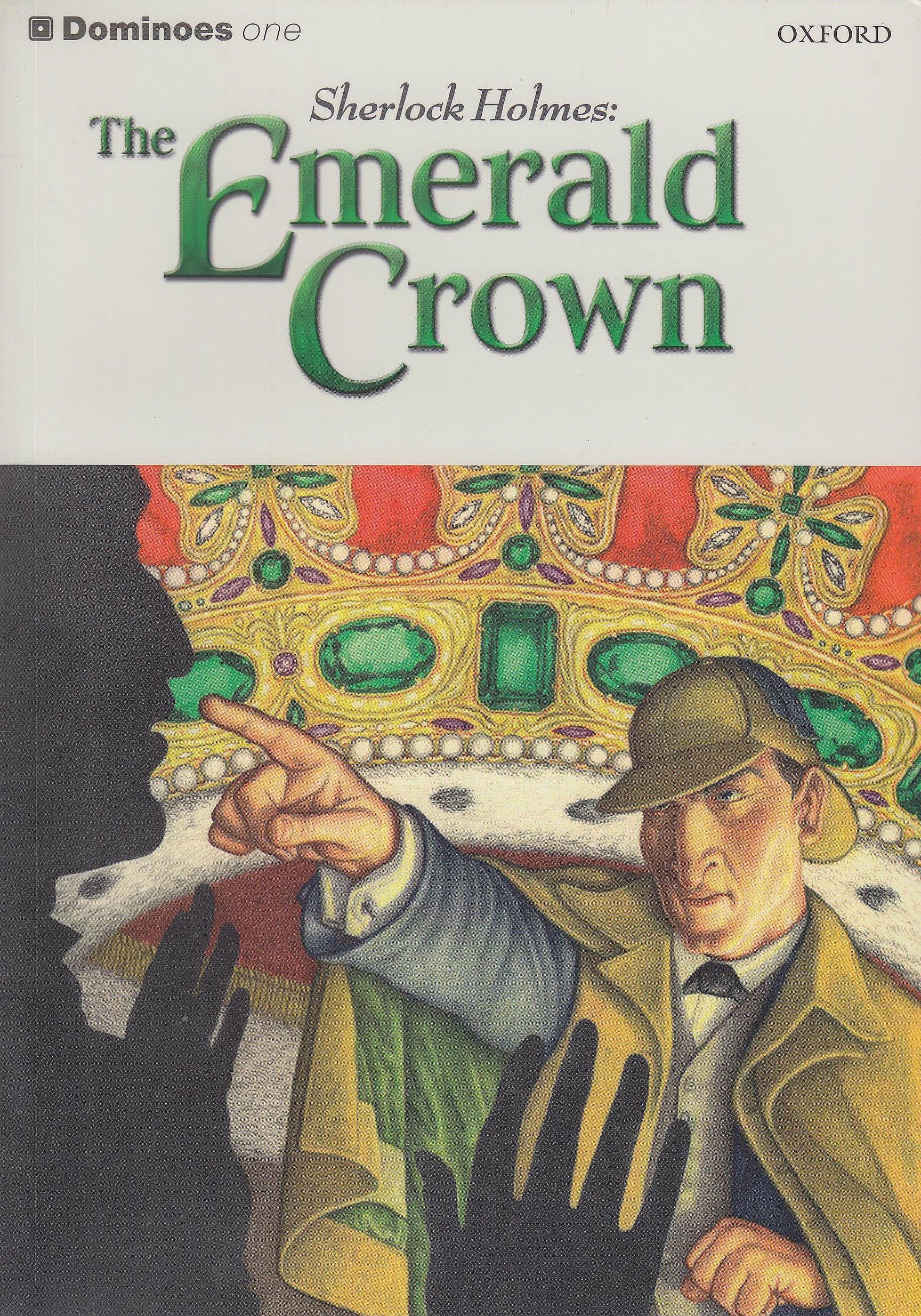 Level 1: 400 headwords: Dominoes 1. Sherlock Holmes Emer CD Pack: Sherlock Holmes: The Emerald Crown Level 1: Amazon.es: Varios Autores: Libros