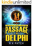 Passage at Delphi (Apollo Series Book 1)