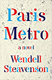 Paris Metro: A Novel