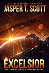 Excelsior: Book 1 of the New Frontiers Series Kindle Edition