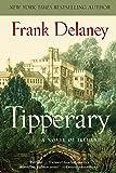 Tipperary: A Novel of Ireland: 4