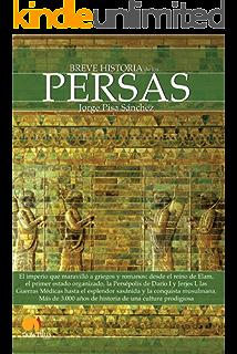 Breve historia de los persas (Spanish Edition)