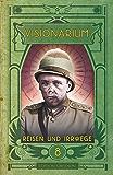 VISIONARIUM 8: Reisen und Irrwege (German Edition)