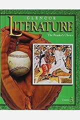 Glencoe Literature: The Reader's Choice : Course 3 Hardcover