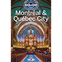 Lonely Planet Montreal & Quebec City (Travel Guide) (English Edition)