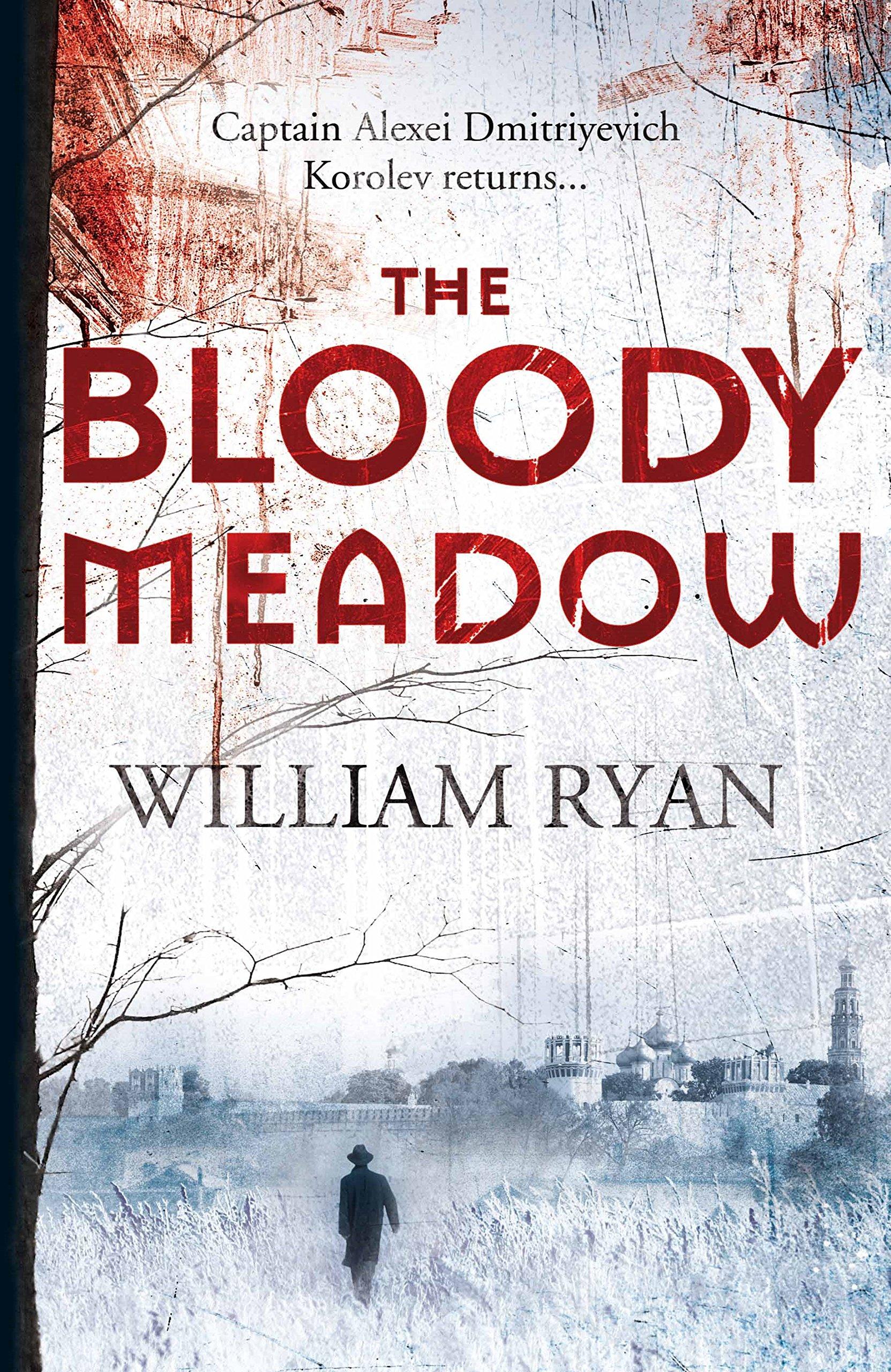 Download Bloody Meadow (The Korolev Series) ebook