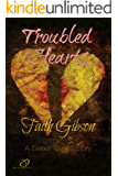 Troubled Hearts (Sweet Things Book 1)