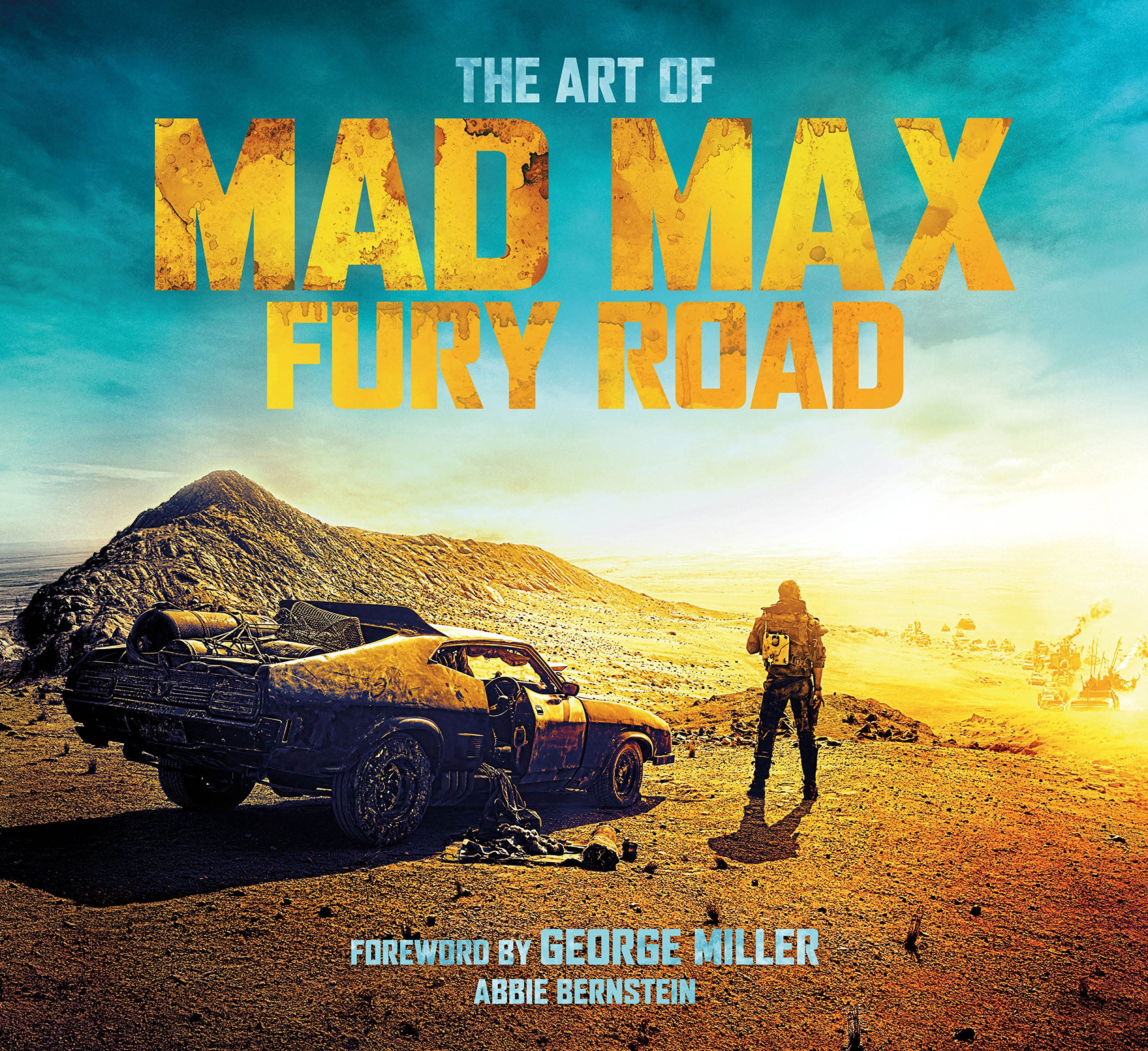 The Art of Mad Max: Fury Road by Titan Books
