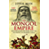 The Mongol Empire: Genghis Khan, his heirs and the founding of modern China
