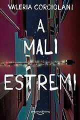 A mali estremi (La colf e l'ispettore Vol. 3) (Italian Edition) Kindle Edition